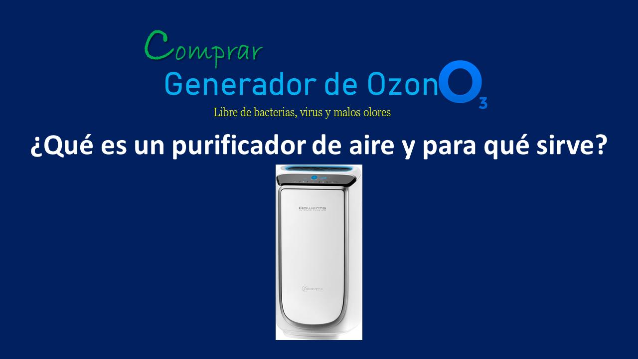 ¿Para qué sirve un purificador de aire?