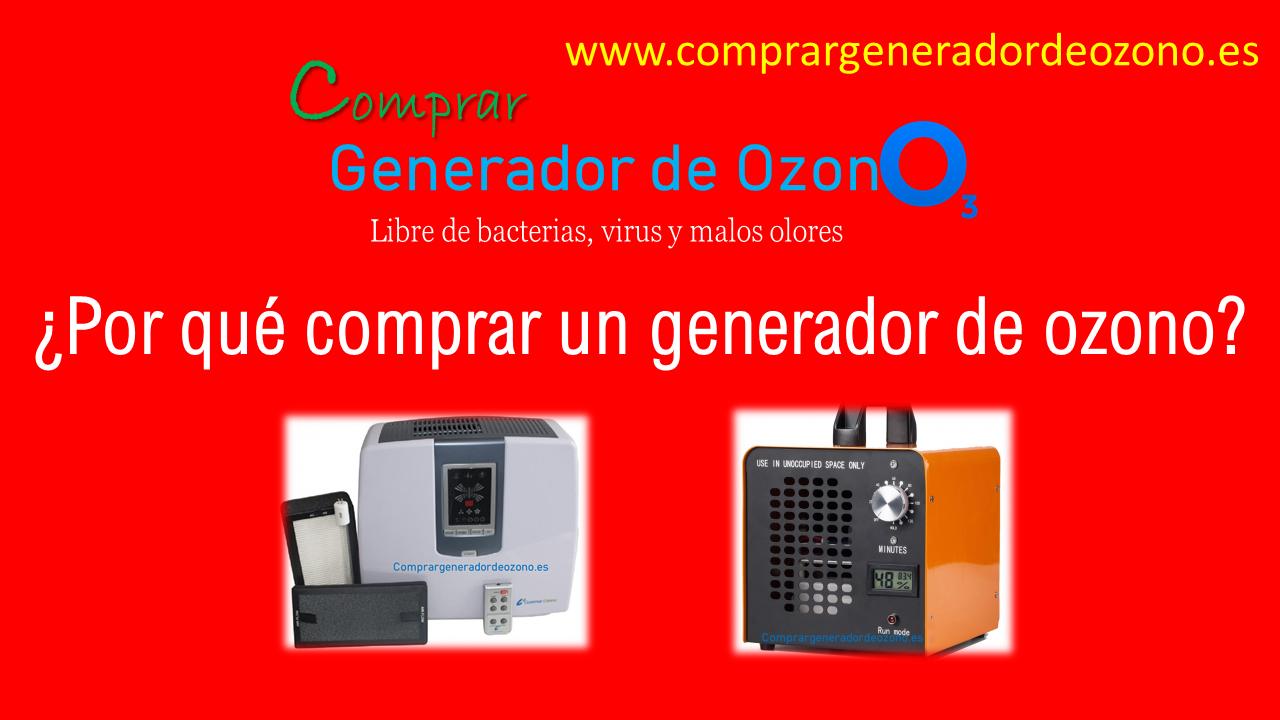 ¿Por qué comprar un generador de ozono?