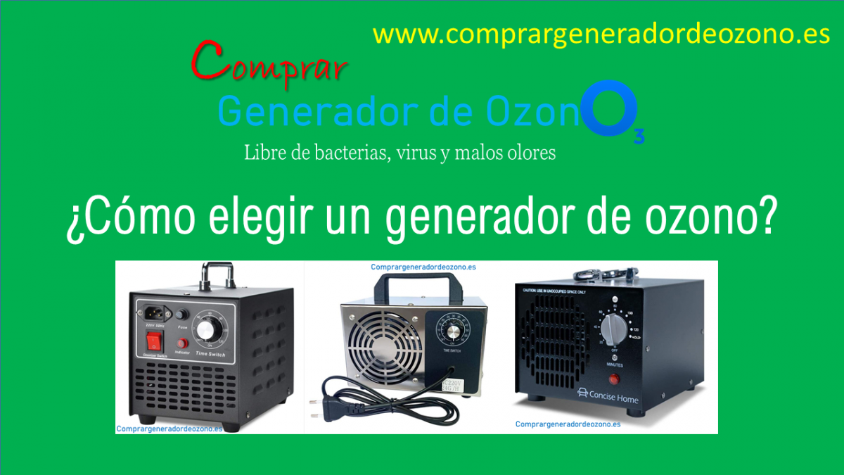 Cómo elegir un generador de ozono