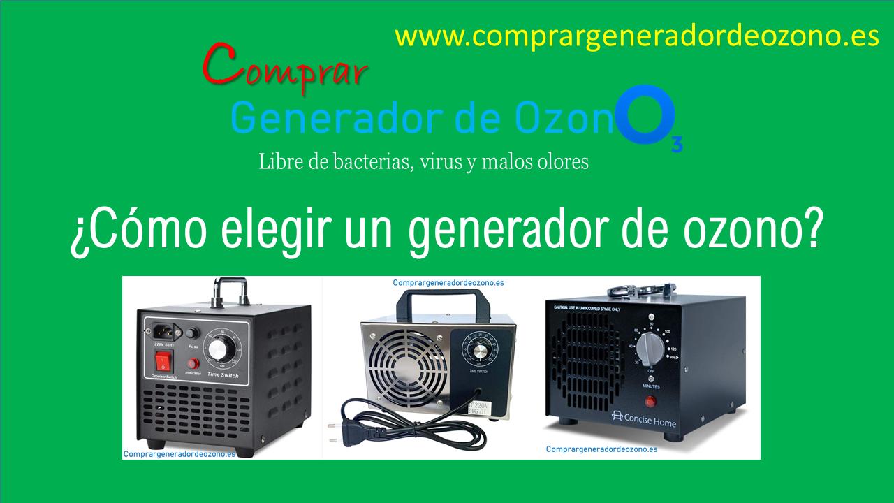 ¿Cómo elegir un generador de ozono?
