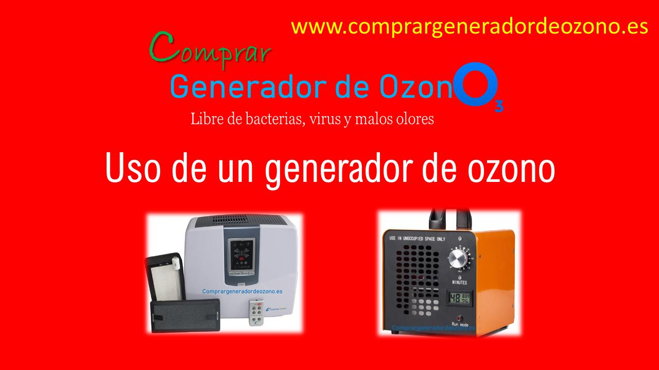 Uso de un generador de ozono